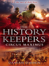 The  History Keepers (eBook): Circus Maximus